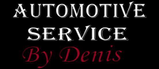 Automotive Service by Denis – Auto Repair Service in Yuba